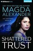 Shattered Trust, Magda Alexander