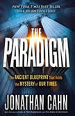 The Paradigm The Ancient Blueprint That Holds the Mystery of Our Times, Jonathan Cahn