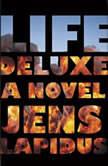 Life Deluxe, Jens Lapidus