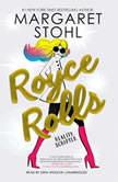 Royce Rolls, Margaret Stohl