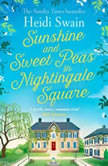Sunshine and Sweet Peas in Nightingale Square, Heidi Swain