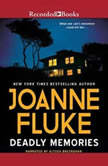 Deadly Memories, Joanne Fluke