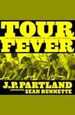Tour Fever, JP Partland