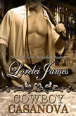 Cowboy Casanova, Lorelei James