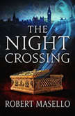 The Night Crossing, Robert Masello