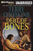 Debt of Bones, Terry Goodkind