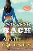 When You're Back A Rosemary Beach Novel, Abbi Glines