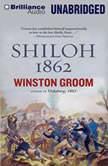 Shiloh, 1862, Winston Groom