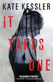 It Takes One, Kate Kessler
