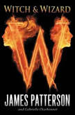 Witch & Wizard, James Patterson