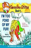 Geronimo Stilton #4: I'm Too Fond of My Fur, Geronimo Stilton
