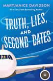 Truth, Lies, and Second Dates, MaryJanice Davidson