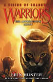 Warriors: A Vision of Shadows #1: The Apprentice's Quest, Erin Hunter