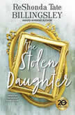 The Stolen Daughter, ReShonda Tate Billingsley