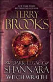Witch Wraith The Dark Legacy of Shannara, Terry Brooks