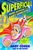 Superficial More Adventures from the Andy Cohen Diaries, Andy Cohen