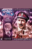 Doctor Who - The Companion Chronicles - Old Soldiers, James Swallow