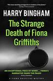 The Strange Death of Fiona Griffiths, Harry Bingham