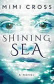 Shining Sea, Mimi Cross