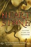 Heartstone, Elle Katharine White
