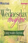 The Wednesday Daughters, Meg Waite Clayton