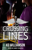 Crossing Lines, KD Williamson