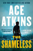 The Shameless, Ace Atkins