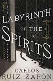 The Labyrinth of the Spirits, Carlos Ruiz Zafon