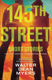 145th Street: Short Stories, Walter Dean Myers