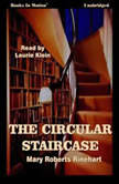 The Circular Staircase, Mary Roberts Rinehart