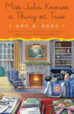 Miss Julia Knows a Thing or Two, Ann B. Ross