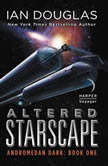 Altered Starscape Andromedan Dark: Book One, Ian Douglas