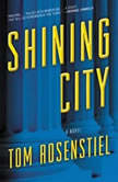 Shining City, Tom Rosenstiel