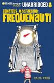 Ignatius MacFarland Frequenaut!, Paul Feig