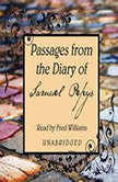 Passages from the Diary of Samuel Pepys, Samuel Pepys
