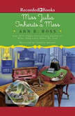 Miss Julia Inherits a Mess, Ann B. Ross