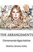The Arrangements, Chimamanda Ngozi Adichie
