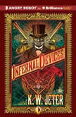 Infernal Devices, K. W. Jeter