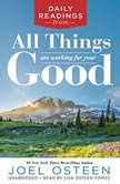 Daily Readings from All Things Are Working for Your Good, Joel Osteen