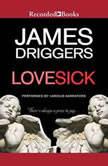 Lovesick, James Driggers