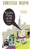Further Tales of the City, Armistead Maupin