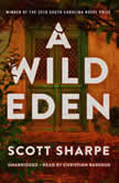 A Wild Eden, Scott Sharpe