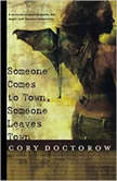 Someone Comes to Town, Someone Leaves Town, Cory Doctorow
