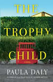 Trophy Child, The, Paula Daly