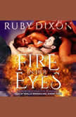 Fire In Her Eyes, Ruby Dixon