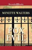 Fox Evil, Minette Walters