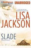 Slade, Lisa Jackson