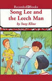 Song Lee and the Leech Man, Suzy Kline