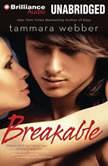 Breakable, Tammara Webber
