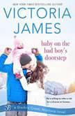 Baby on the Bad Boy's Doorstep, Victoria James